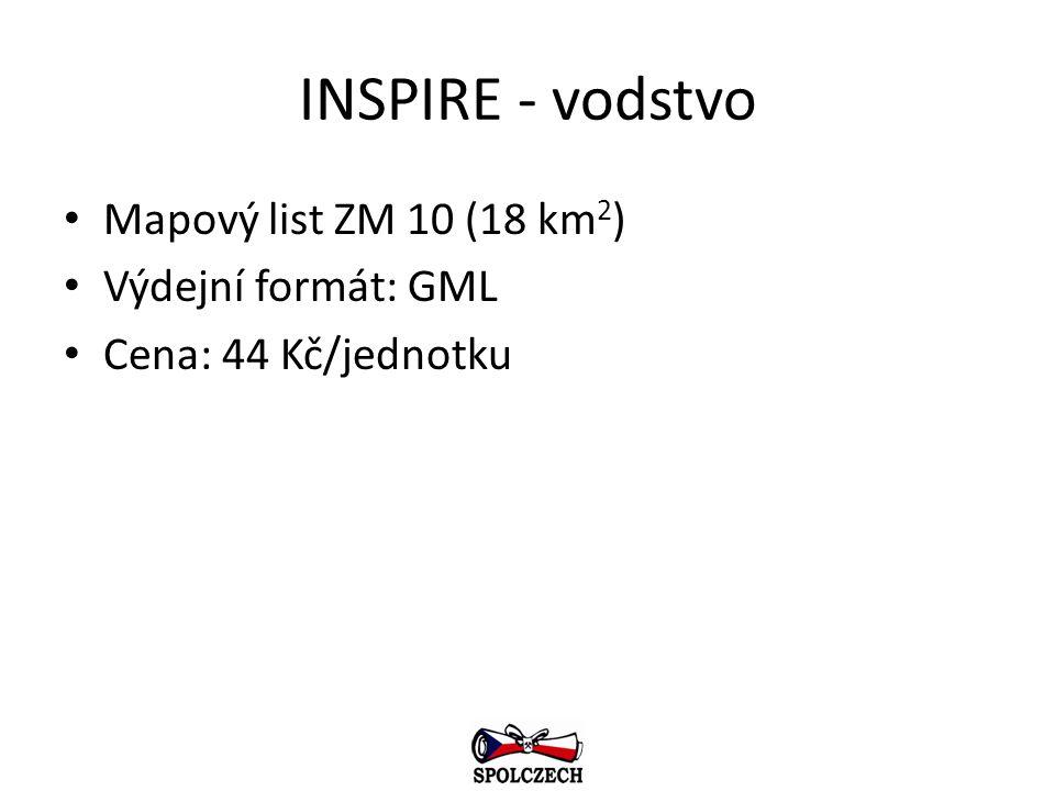 INSPIRE - vodstvo Mapový list ZM 10 (18 km 2 ) Výdejní formát: GML Cena: 44 Kč/jednotku
