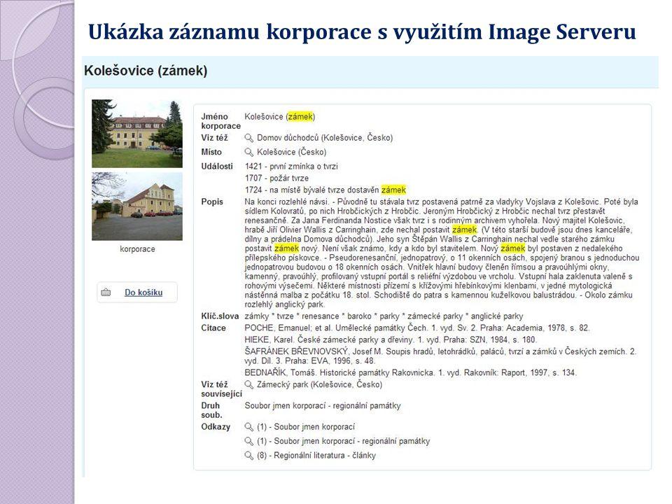 Ukázka záznamu korporace s využitím Image Serveru