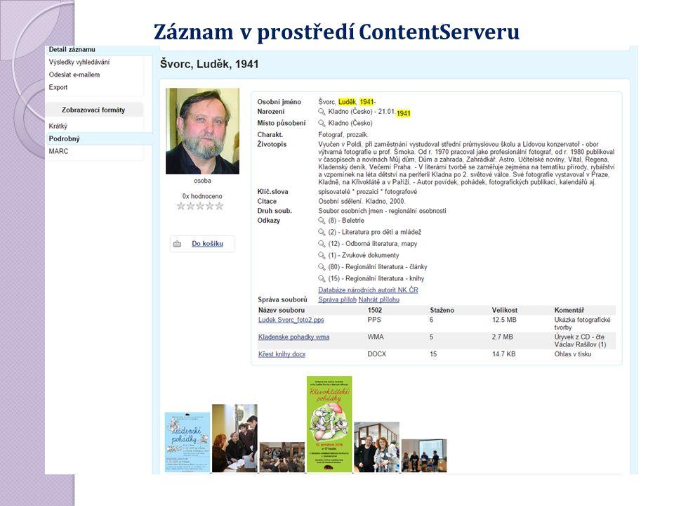 Záznam v prostředí ContentServeru