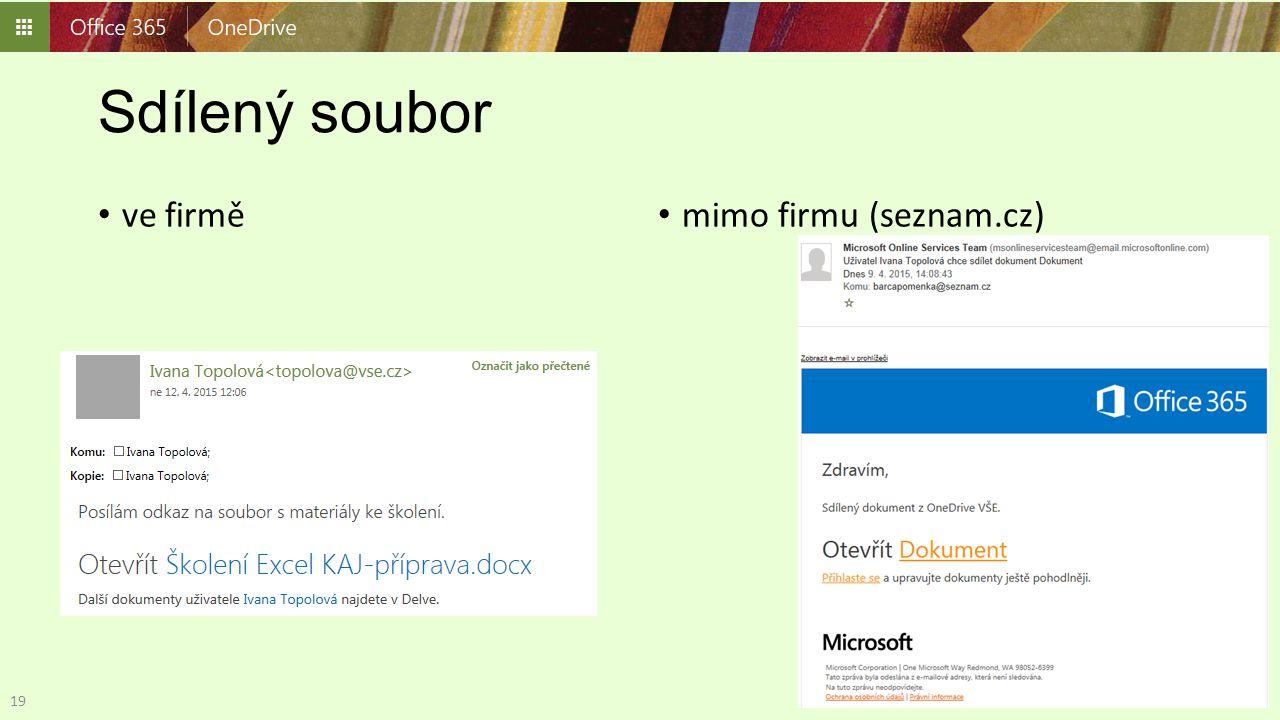 Sdílený soubor ve firmě mimo firmu (seznam.cz) 19