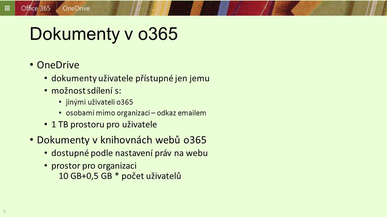 Dokumenty v o365 OneDrive dokumenty uživatele přístupné jen jemu možnost sdílení s: jinými uživateli o365 osobami mimo organizaci – odkaz emailem 1 TB