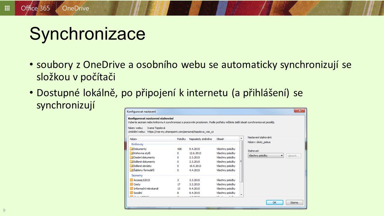 Synchronizace soubory z OneDrive a osobního webu se automaticky synchronizují se složkou v počítači Dostupné lokálně, po připojení k internetu (a přih