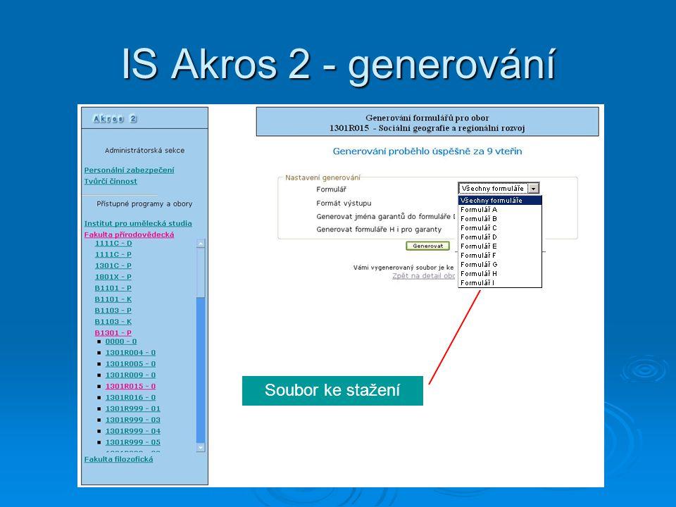 IS Akros 2 - generování Soubor ke stažení