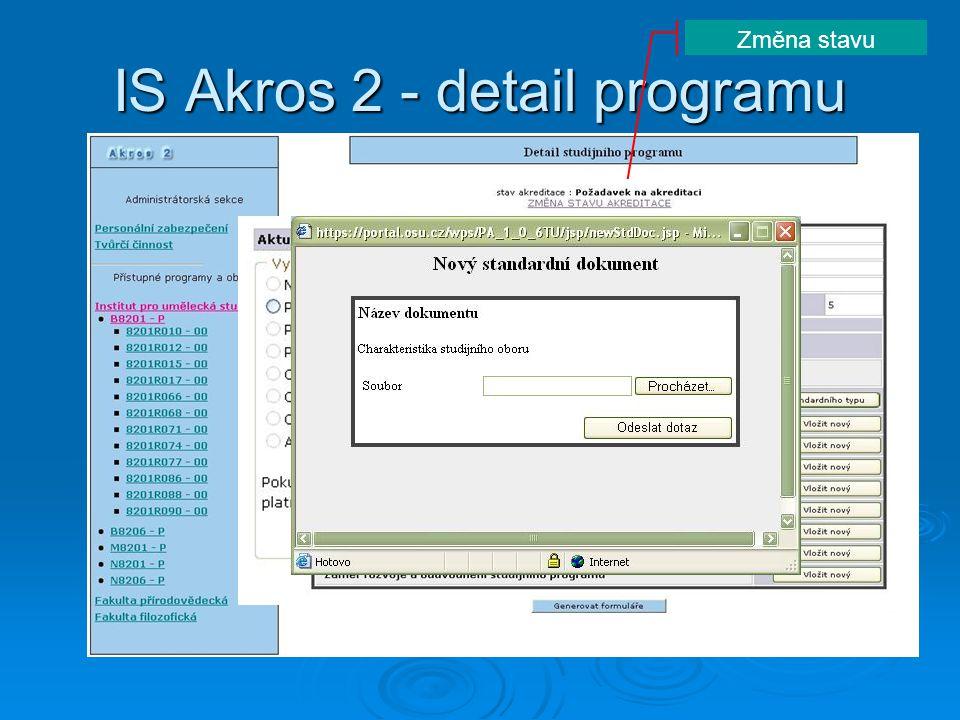 IS Akros 2 – formulář A IS Stag