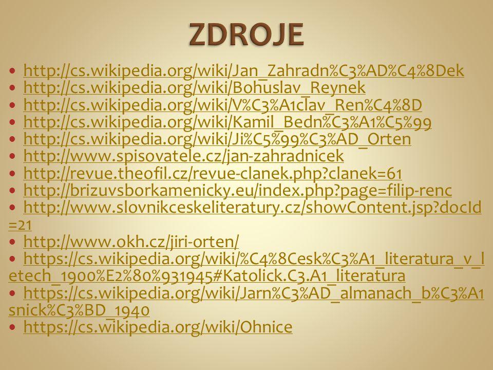 http://cs.wikipedia.org/wiki/Jan_Zahradn%C3%AD%C4%8Dek http://cs.wikipedia.org/wiki/Bohuslav_Reynek http://cs.wikipedia.org/wiki/V%C3%A1clav_Ren%C4%8D