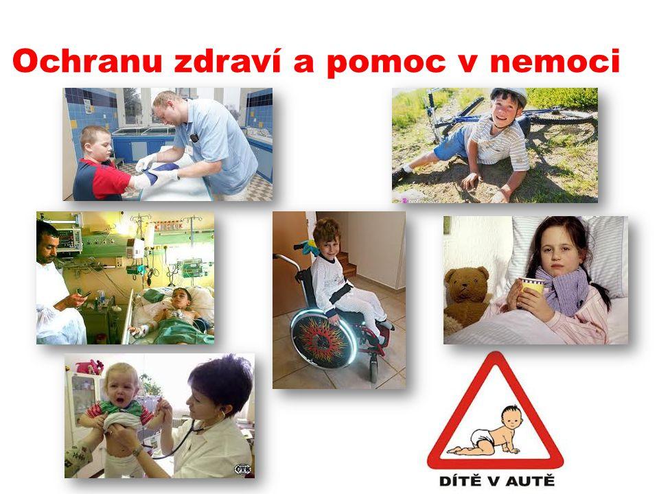 Ochranu zdraví a pomoc v nemoci