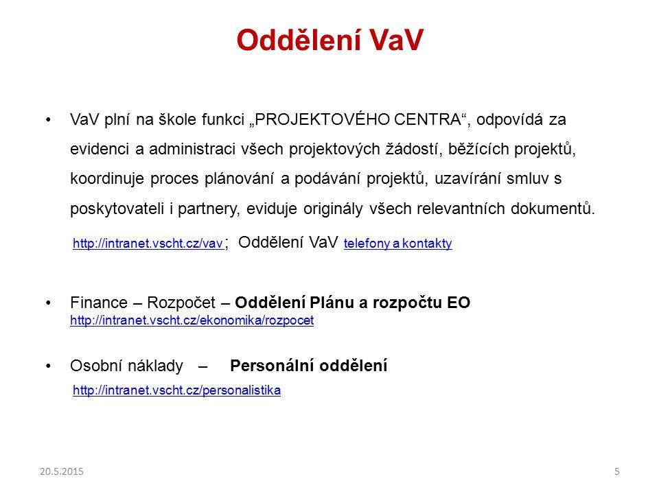 """Oddělení VaV VaV plní na škole funkci """"PROJEKTOVÉHO CENTRA"""", odpovídá za evidenci a administraci všech projektových žádostí, běžících projektů, koordi"""