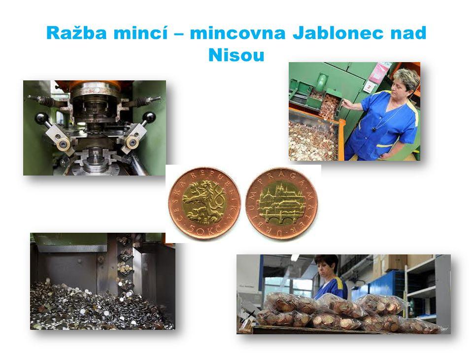 Ražba mincí – mincovna Jablonec nad Nisou