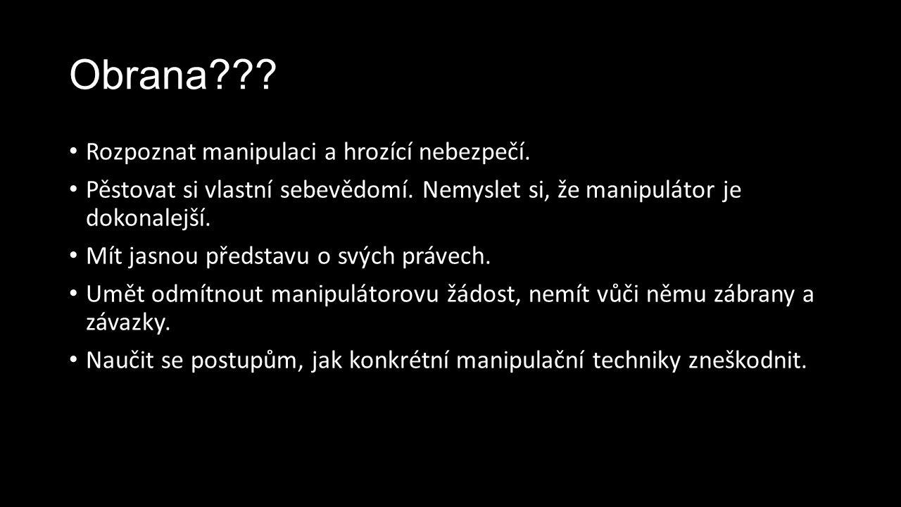 Zdroje http://www.psychoweb.cz/psychologie/manipulace-v-komunikaci-- zakazana-retorika--gloria-beck/ http://www.psychoweb.cz/psychologie/manipulace-v-komunikaci-- zakazana-retorika--gloria-beck/ http://cs.wikipedia.org/wiki/Manipulace 11.