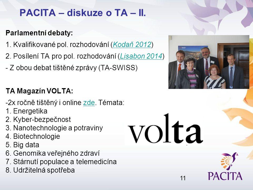 Parlamentní debaty: 1. Kvalifikované pol. rozhodování (Kodaň 2012)Kodaň 2012 2.