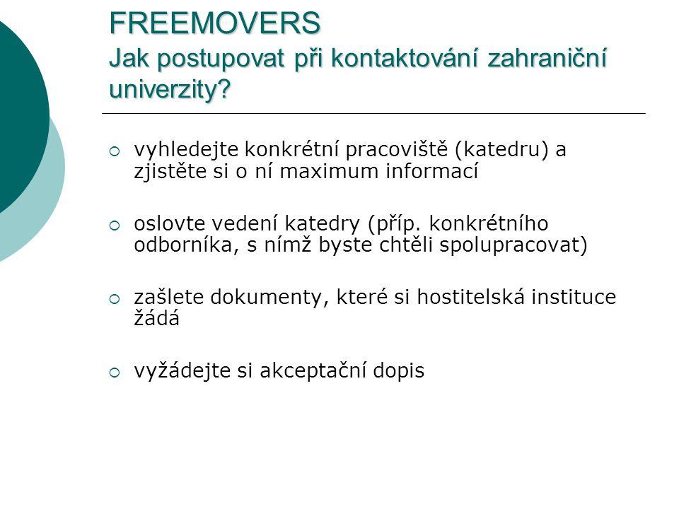 FREEMOVERS Jak postupovat při kontaktování zahraniční univerzity.