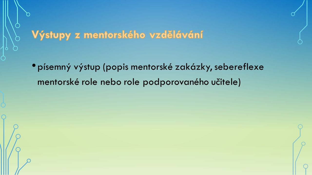 Celkem se mentorských seminářů zúčastnilo 90 učitelů/učitelek a ředitelek mateřských škol s délkou praxe od 3 měsíců do 30 let.