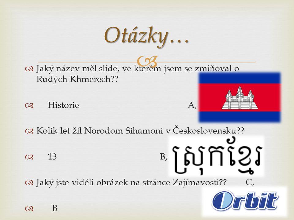   Jaký název měl slide, ve kterém jsem se zmiňoval o Rudých Khmerech .
