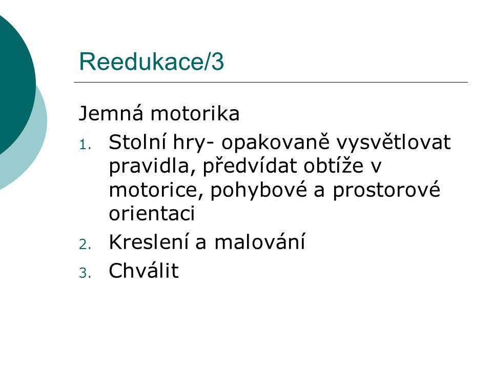 Reedukace/3 Jemná motorika 1.