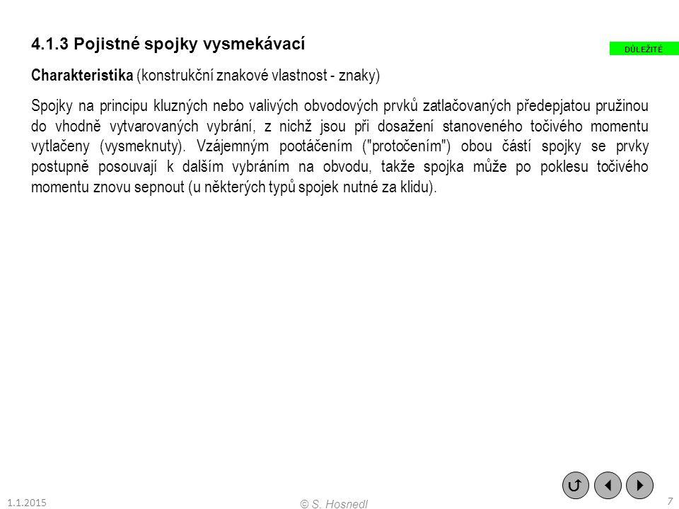 Stavební struktura (definiční konstrukční vlastnosti) TYPICKÉ PROVEDENÍ    28 © S.