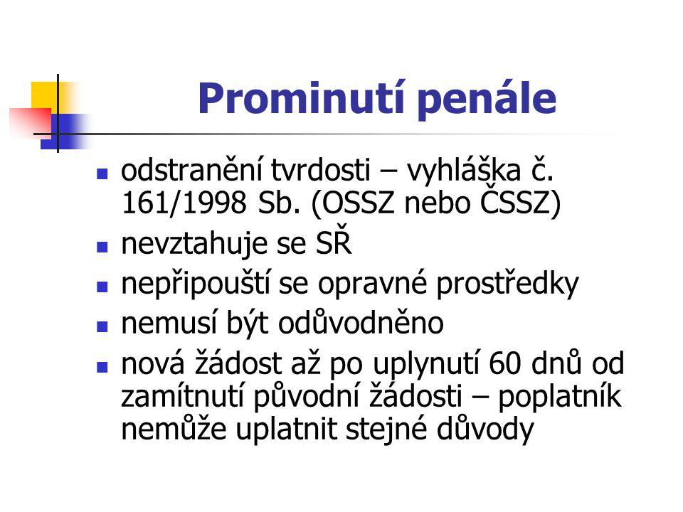 Prominutí penále odstranění tvrdosti – vyhláška č.