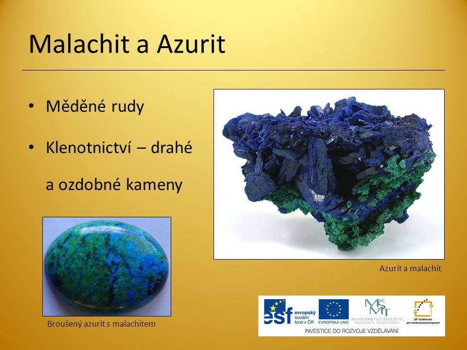 Malachit a Azurit Měděné rudy Klenotnictví – drahé a ozdobné kameny Azurit a malachit Broušený azurit s malachitem