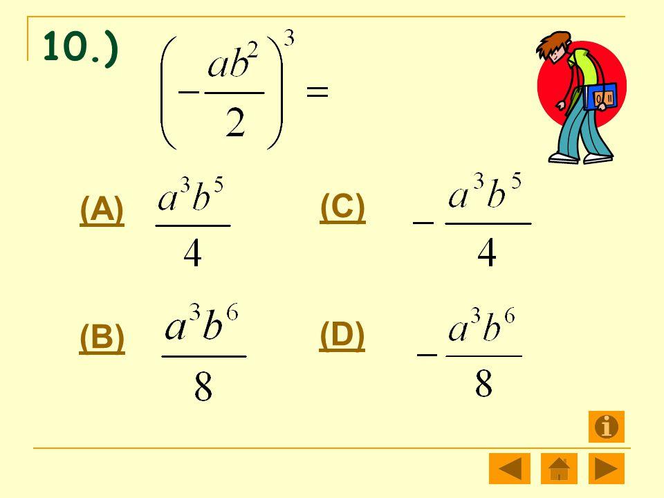 10.) (A) (B) (C) (D)