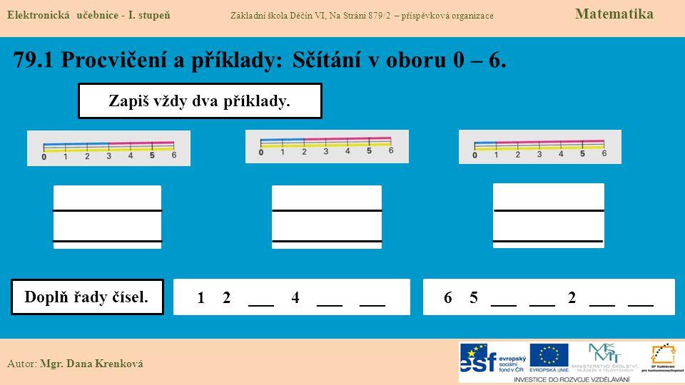 79.2 Procvičení a příklady: Sčítání v oboru 0 – 6.