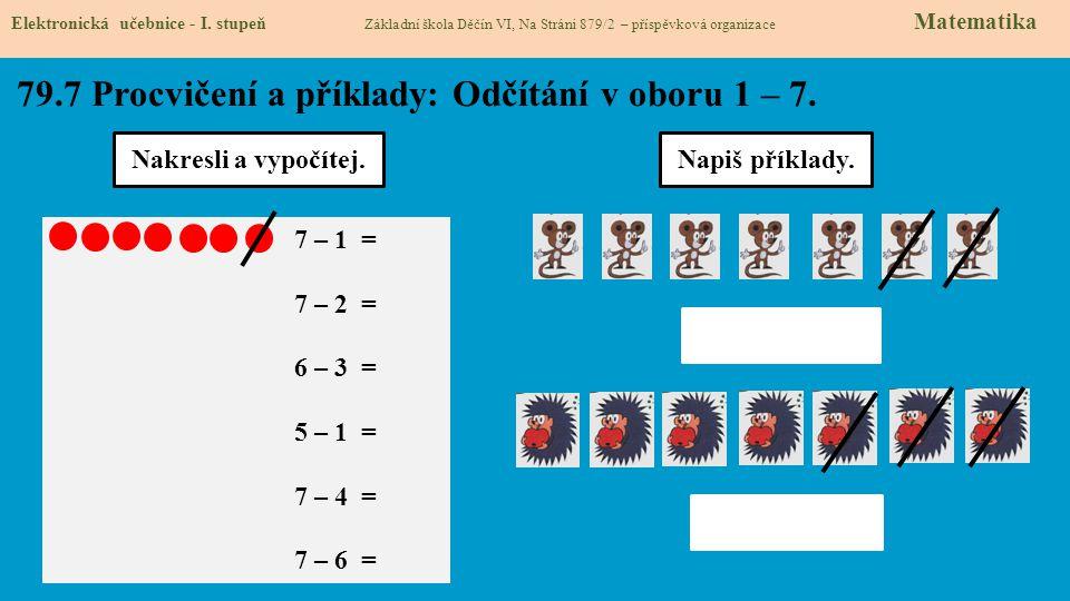 79.8 Procvičení a příklady: Odčítání v oboru 1 – 7.
