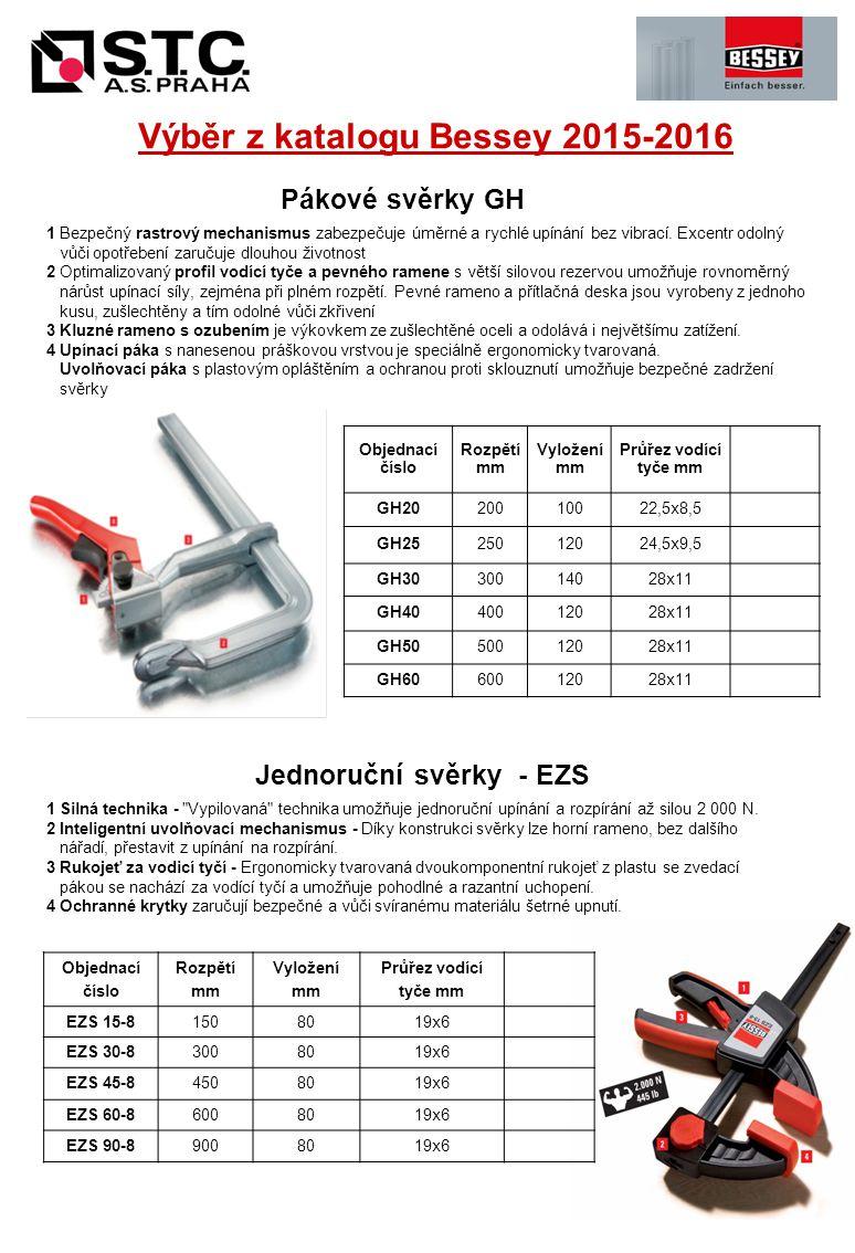 Pákové svěrky GH Objednací číslo Rozpětí mm Vyložení mm Průřez vodící tyče mm GH2020010022,5x8,5 GH2525012024,5x9,5 GH3030014028x11 GH4040012028x11 GH5050012028x11 GH6060012028x11 1 Bezpečný rastrový mechanismus zabezpečuje úměrné a rychlé upínání bez vibrací.