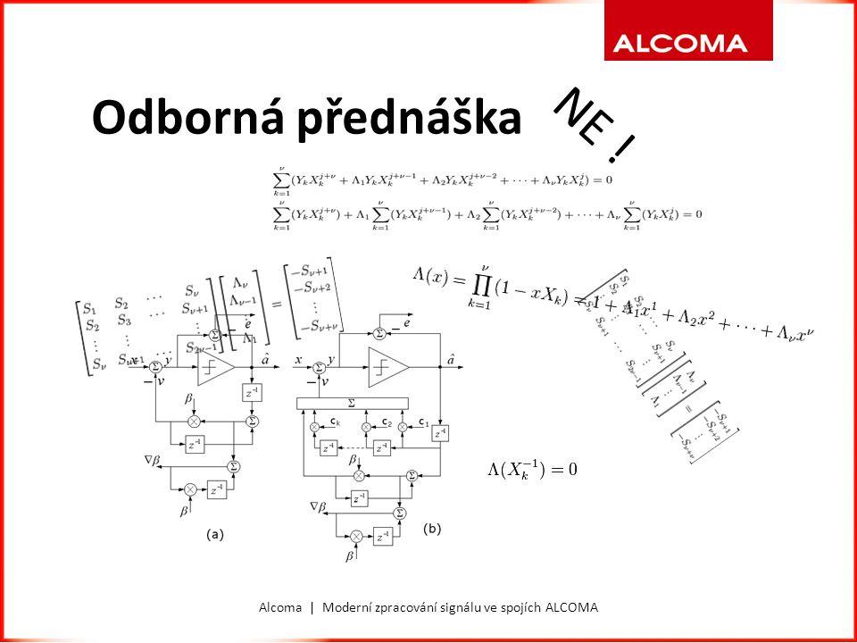 Alcoma | Moderní zpracování signálu ve spojích ALCOMA Odborná přednáška NE !