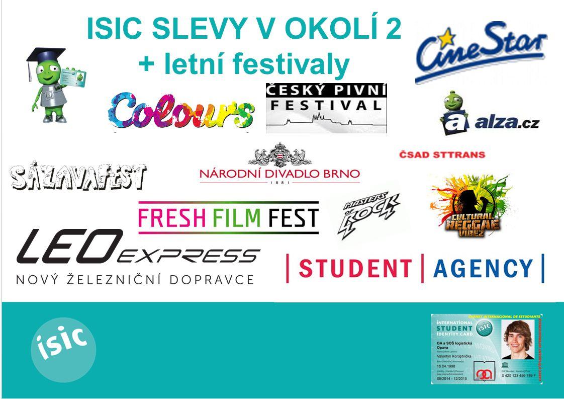 ISIC SLEVY V OKOLÍ 2 + letní festivaly