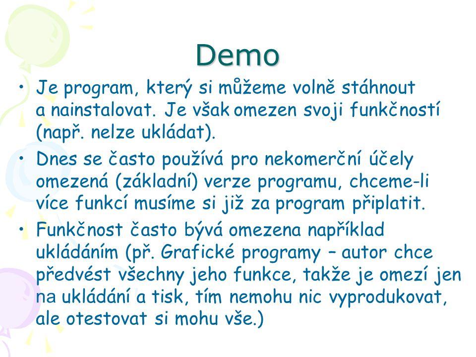 Demo Je program, který si můžeme volně stáhnout a nainstalovat.