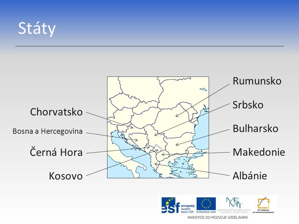 Státy Rumunsko Srbsko Bulharsko Makedonie Albánie Chorvatsko Bosna a Hercegovina Černá Hora Kosovo