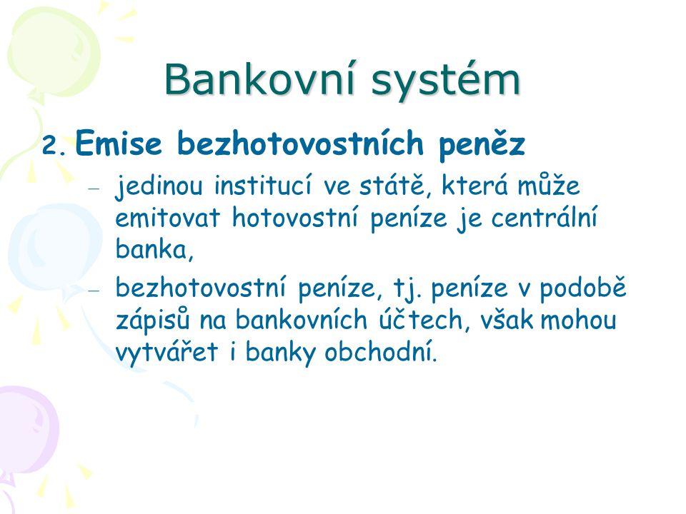Bankovní systém 2.