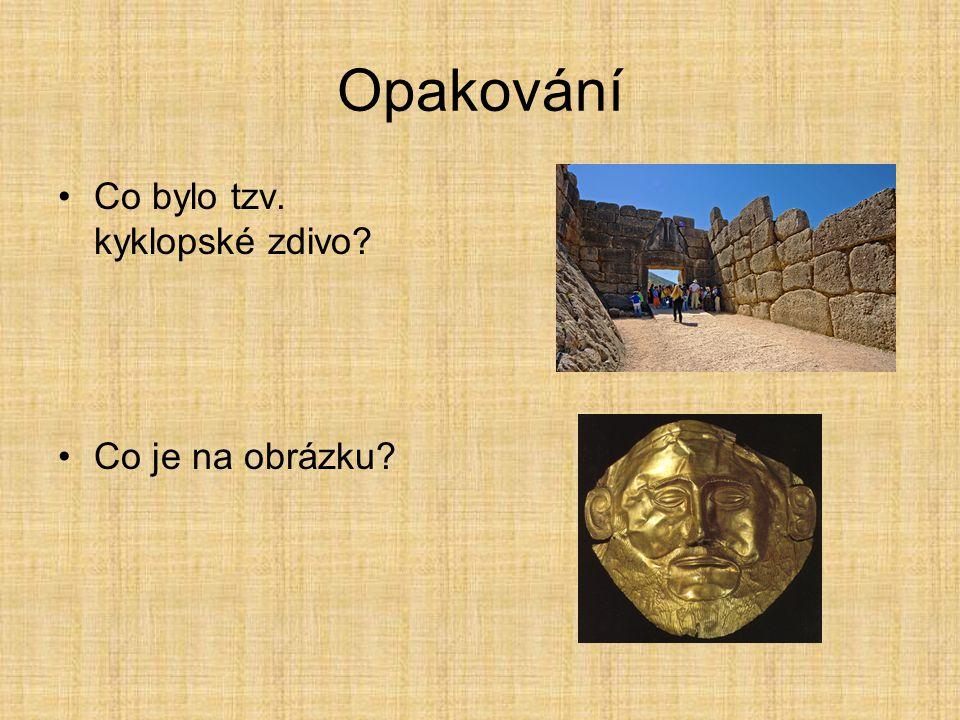 Opakování Kdo se zasloužil o objevování řeckých památek? Co připomíná tato rekonstrukce?