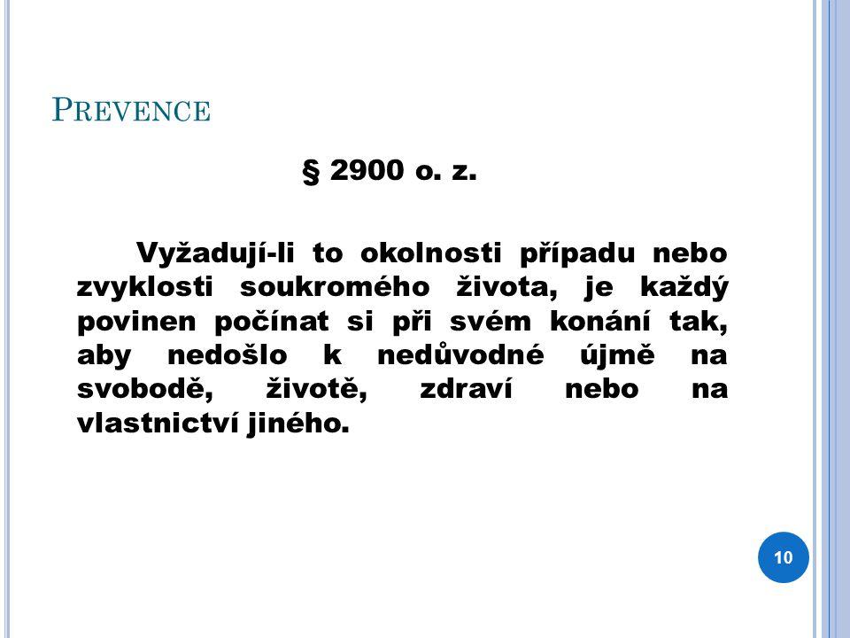 P REVENCE § 2900 o. z.