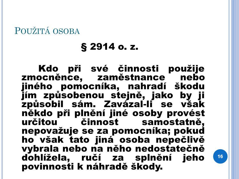 P OUŽITÁ OSOBA § 2914 o. z.