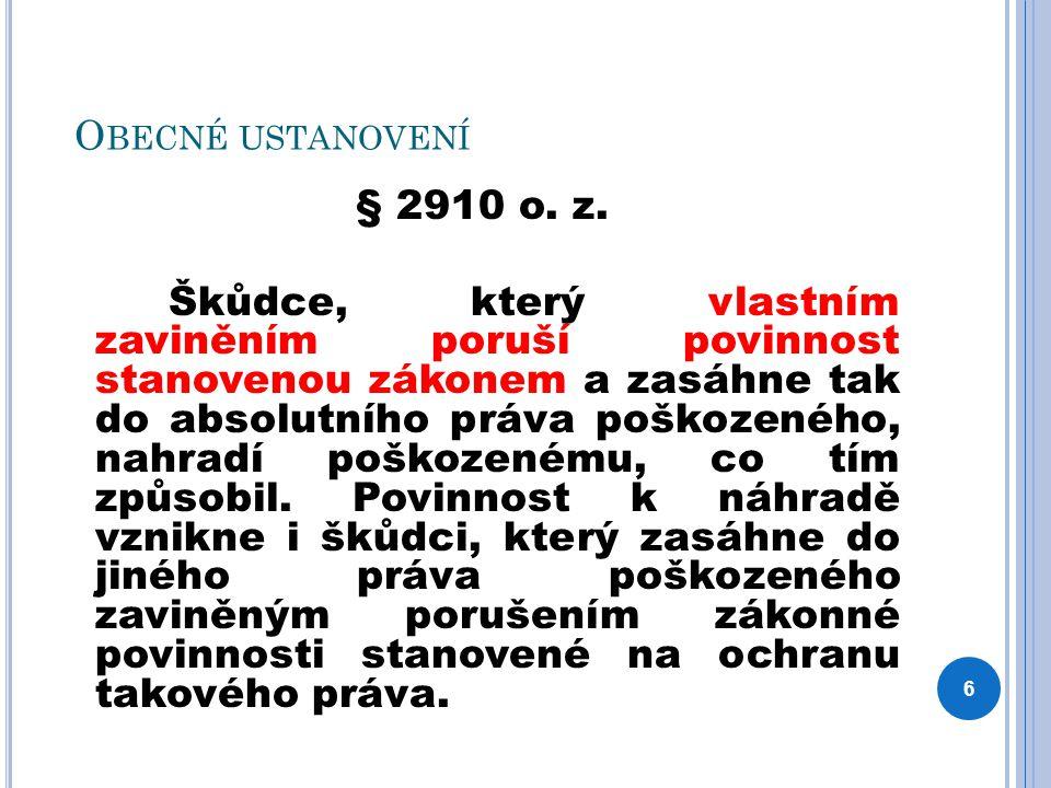 O BECNÉ USTANOVENÍ § 2910 o. z.
