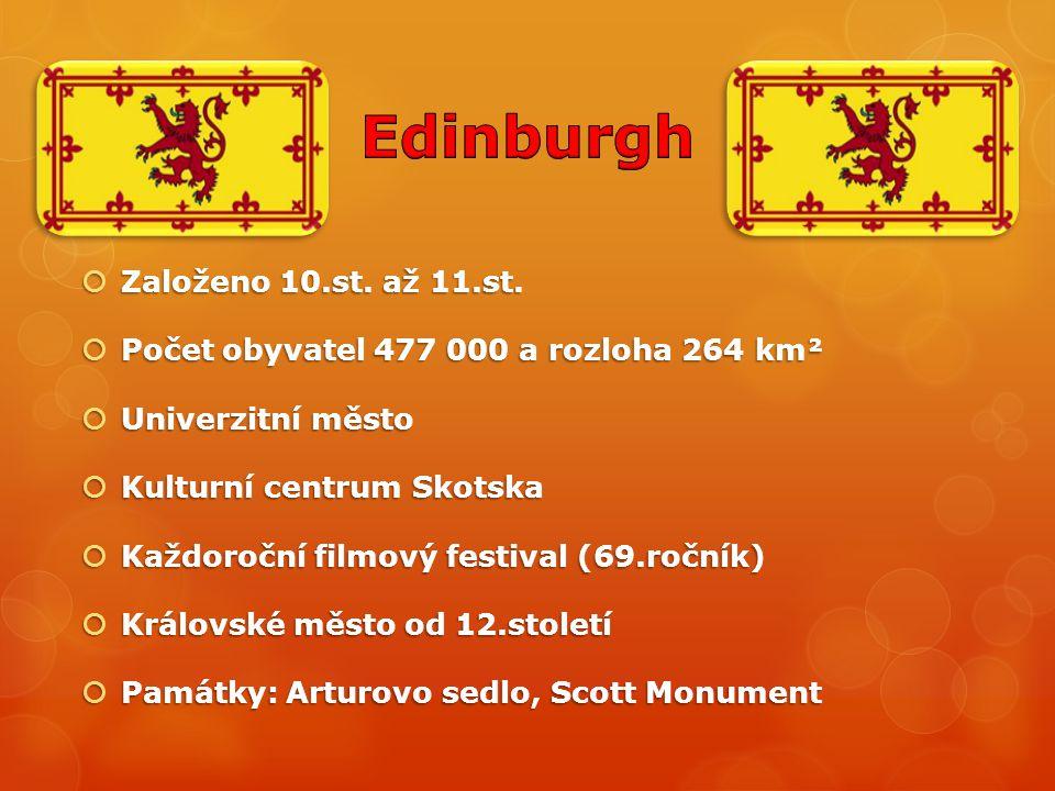  Založeno 10.st. až 11.st.  Počet obyvatel 477 000 a rozloha 264 km²  Univerzitní město  Kulturní centrum Skotska  Každoroční filmový festival (6
