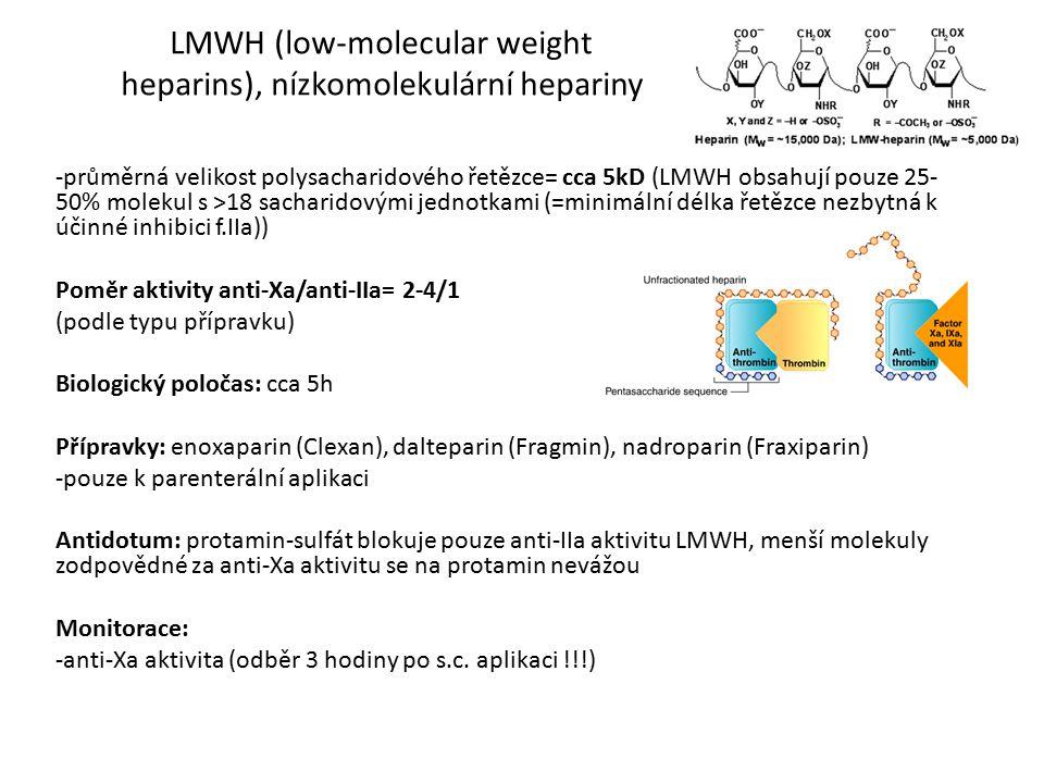 LMWH (low-molecular weight heparins), nízkomolekulární hepariny -průměrná velikost polysacharidového řetězce= cca 5kD (LMWH obsahují pouze 25- 50% mol