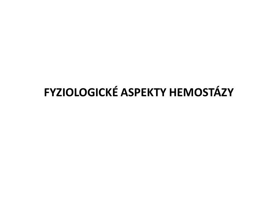 FYZIOLOGICKÉ ASPEKTY HEMOSTÁZY