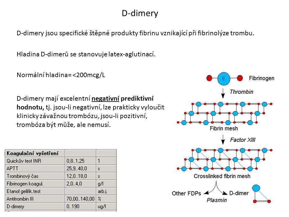 D-dimery D-dimery jsou specifické štěpné produkty fibrinu vznikající při fibrinolýze trombu. Hladina D-dimerů se stanovuje latex-aglutinací. Normální
