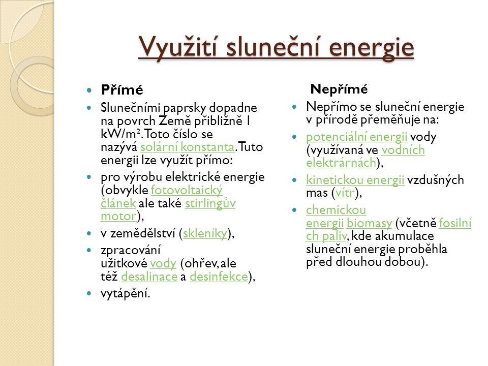 Domácí solární energie Kolik energie solární elektrárna vyrobí se logicky odvíjí od intenzity slunečního záření.