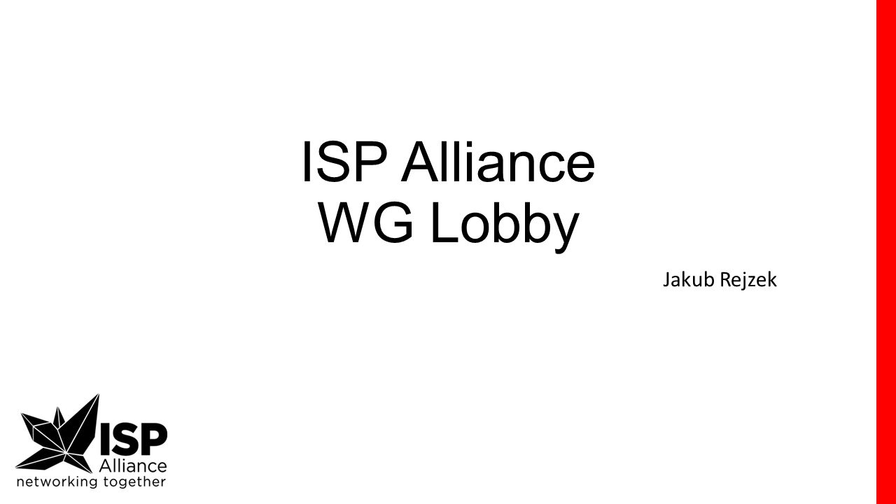 ISP Alliance WG Lobby Jakub Rejzek