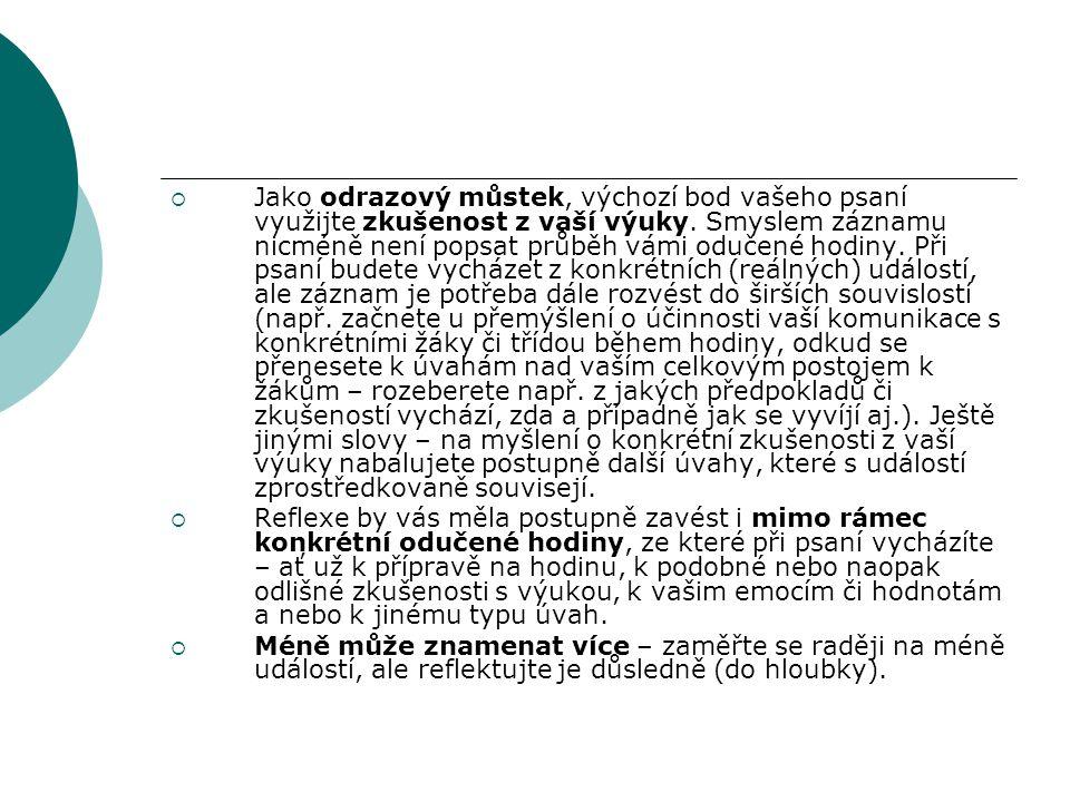 Termíny pro odevzdání reflektivních záznamů: 1.Seminář ( skupina 1: 25.3., skupina 2: 8.