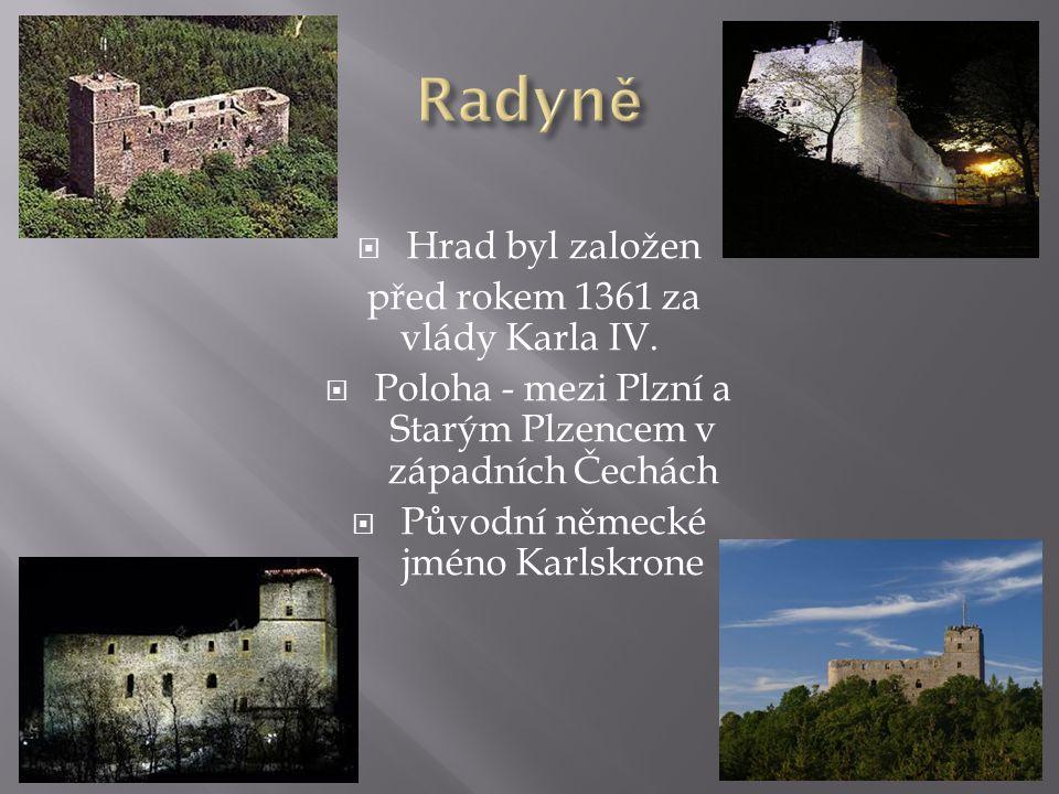 HHrad byl založen před rokem 1361 za vlády Karla IV.