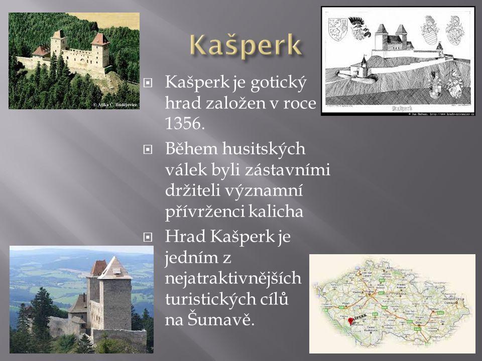KKašperk je gotický hrad založen v roce 1356.