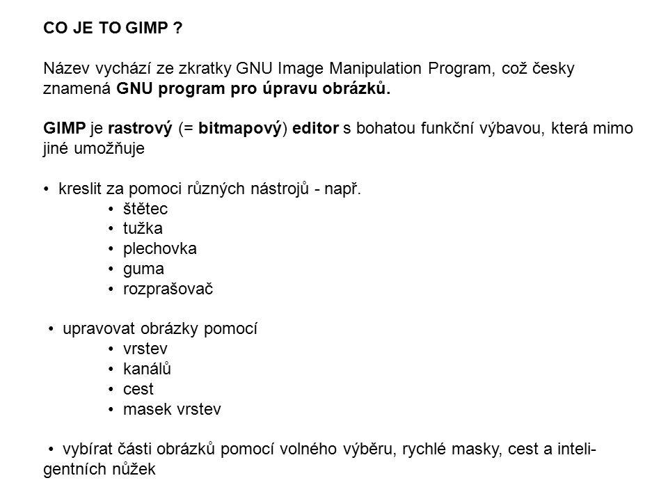 PRACOVNÍ LIST - úkol 1.Spusťte program GIMP pomocí příslušné ikony na pracovní ploše 2.Otevřete postupně různé typy souborů - viz přiložené obrázky - např.