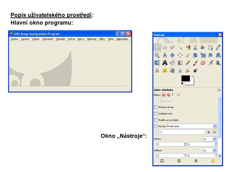 """Popis uživatelského prostředí: Hlavní okno programu: Okno """"Nástroje :"""
