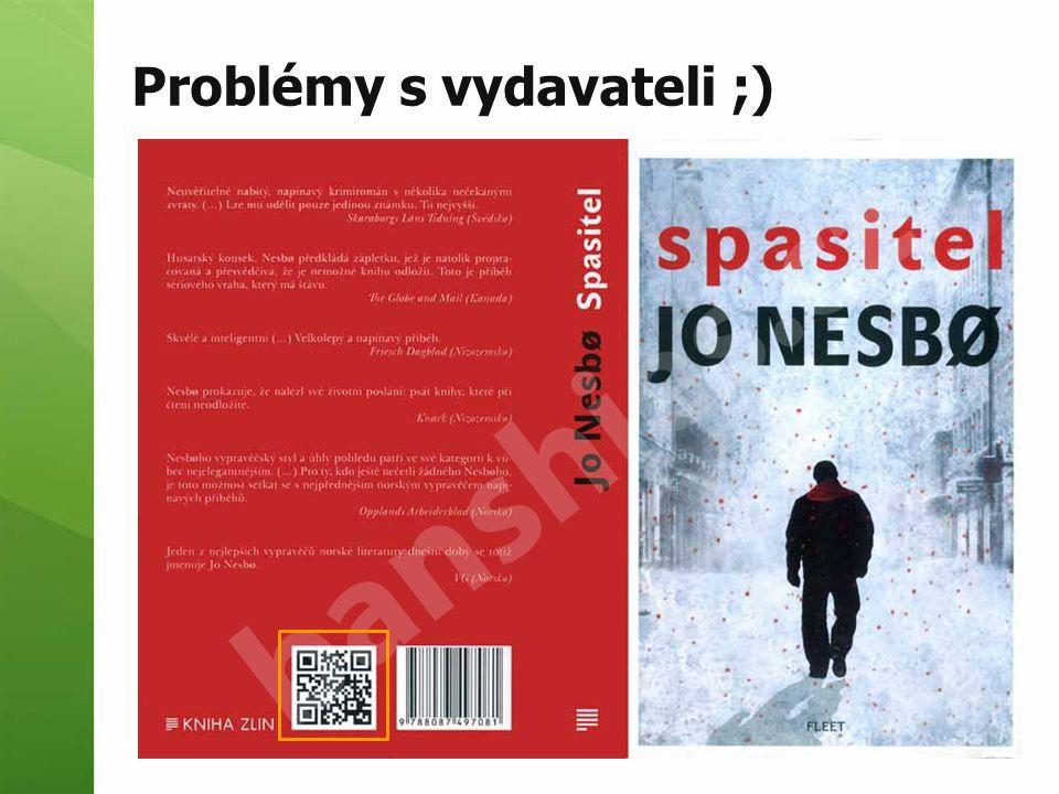 Problémy s vydavateli ;)