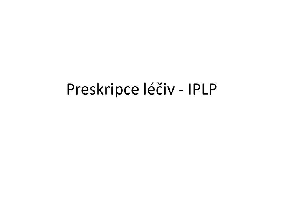 Preskripce léčiv - IPLP
