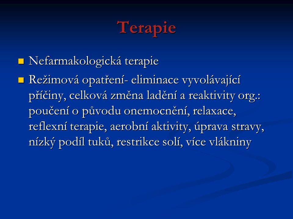 Terapie Nefarmakologická terapie Nefarmakologická terapie Režimová opatření- eliminace vyvolávající příčiny, celková změna ladění a reaktivity org.: p