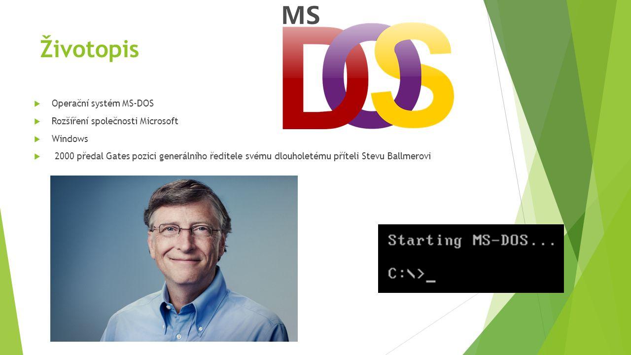 Životopis  Operační systém MS-DOS  Rozšíření společnosti Microsoft  Windows  2000 předal Gates pozici generálního ředitele svému dlouholetému přít