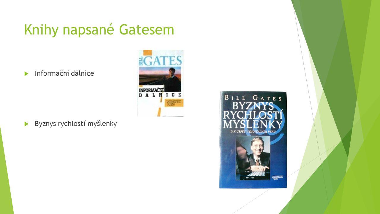 Knihy napsané Gatesem  Informační dálnice  Byznys rychlostí myšlenky